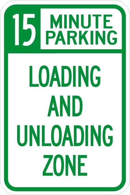 15 Minute Parking Loading Zone Sign AR-170