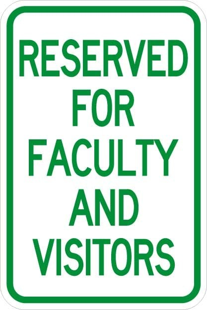 Reserved for Faculty and Visitors Signs AR-108
