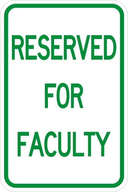 Reserved for Faculty Signs AR-109