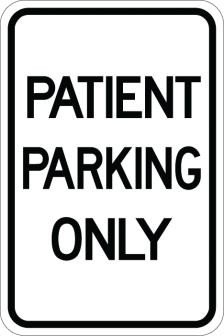 AR-147 Patient Parking Only Sign