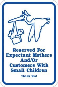 AR-150 Reserved For Expectant Mothers Sign