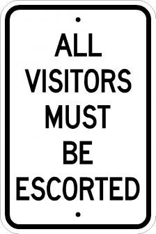 AR-247 All Visitors Must Be Escorted Signs
