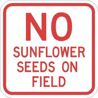 Traffic Signs Ar 248 No Sunflower Seeds On Field Signs