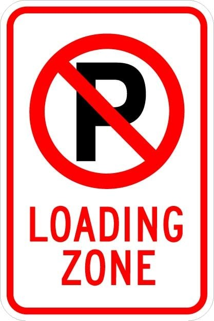 No Park (symbol) Loading Zone Sign AR-735