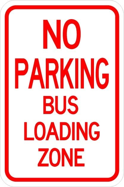 No Parking Bus Loading Zone Sign AR-228