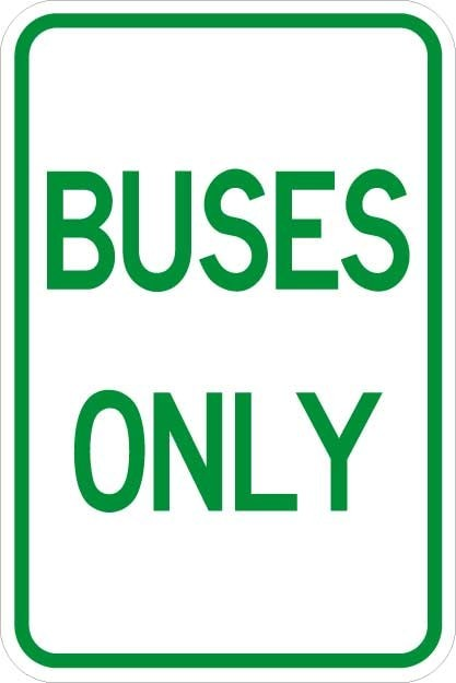 Buses Only Sign AR-162