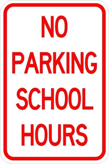 No Parking School Hours Sign AR-216