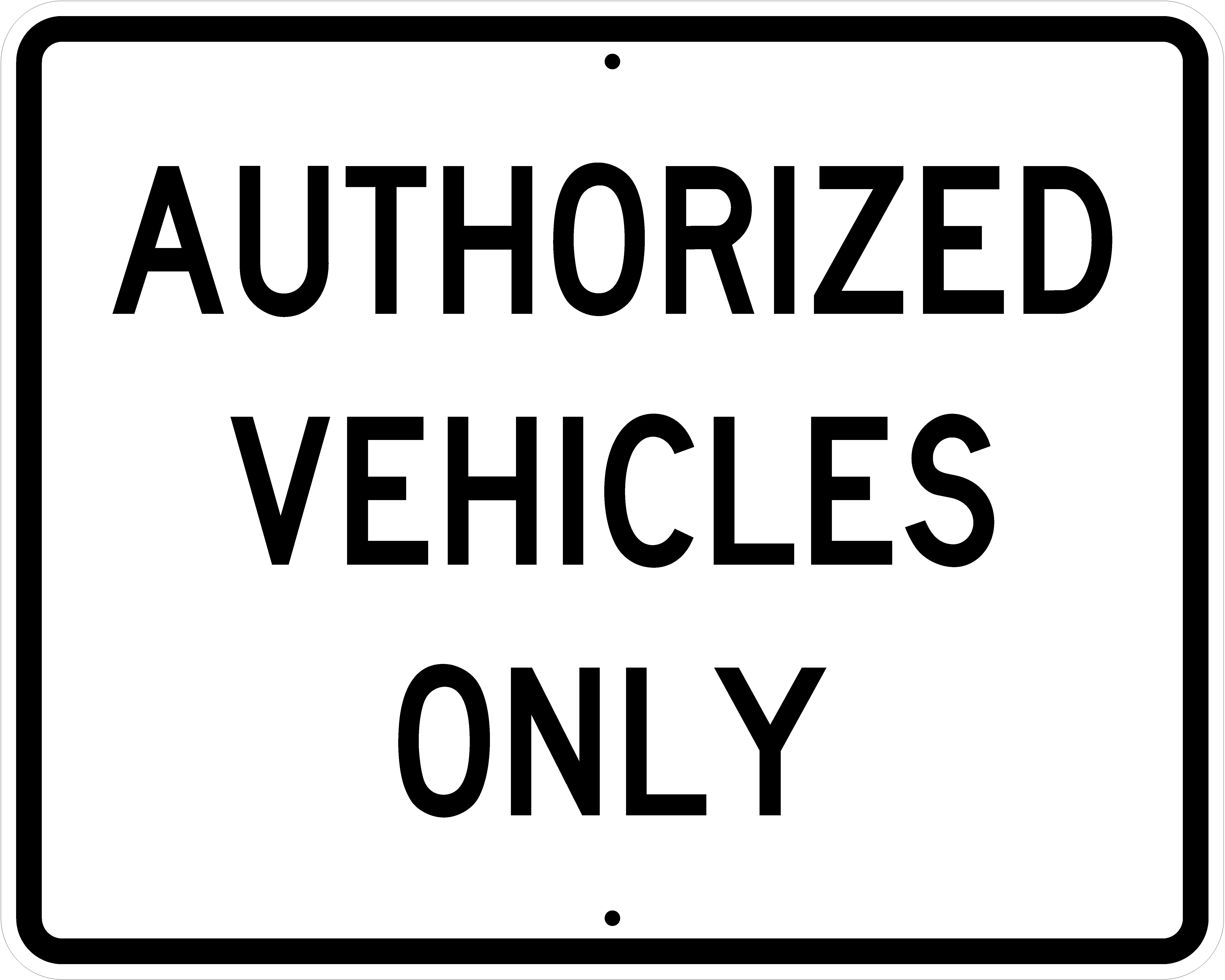 Authorized Vehicles Only R5-11