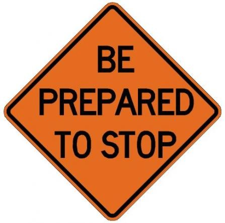 Be Prepared To Stop Roll-Up Construction Signs W3-4-RU