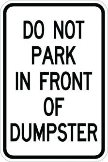 Do Not Park In Front Of Dump