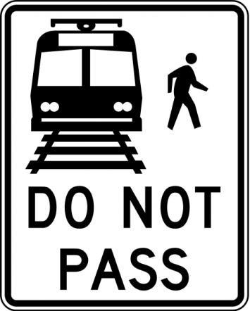 Do Not Pass Light Rail Sign R15-5