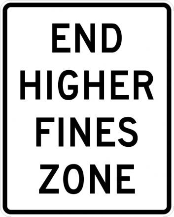 End Higher Fines Zone Sign R2-11