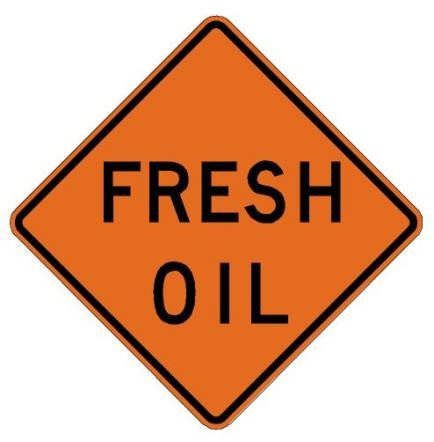 Fresh Oil Roll-Up Construction Signs W21-2-RU