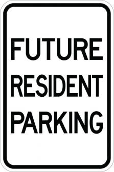 Future Resident Parking Sign AR-140