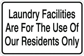 Laundry Facilities Are For The Use Of Our Residents Only Sign