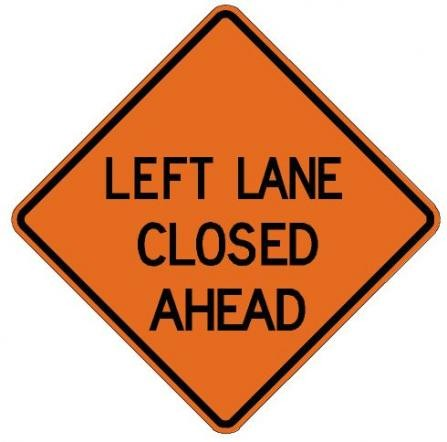 Left Lane Closed Ahead Roll-Up Construction Signs W20-5L-RU
