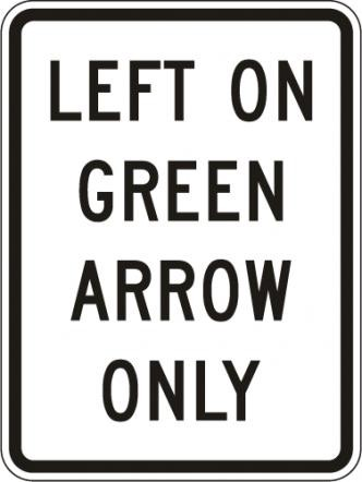 Left On Green Arrow Only R10-5