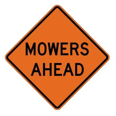 Mowers Ahead Roll-Up Construction Signs W21-8-RU