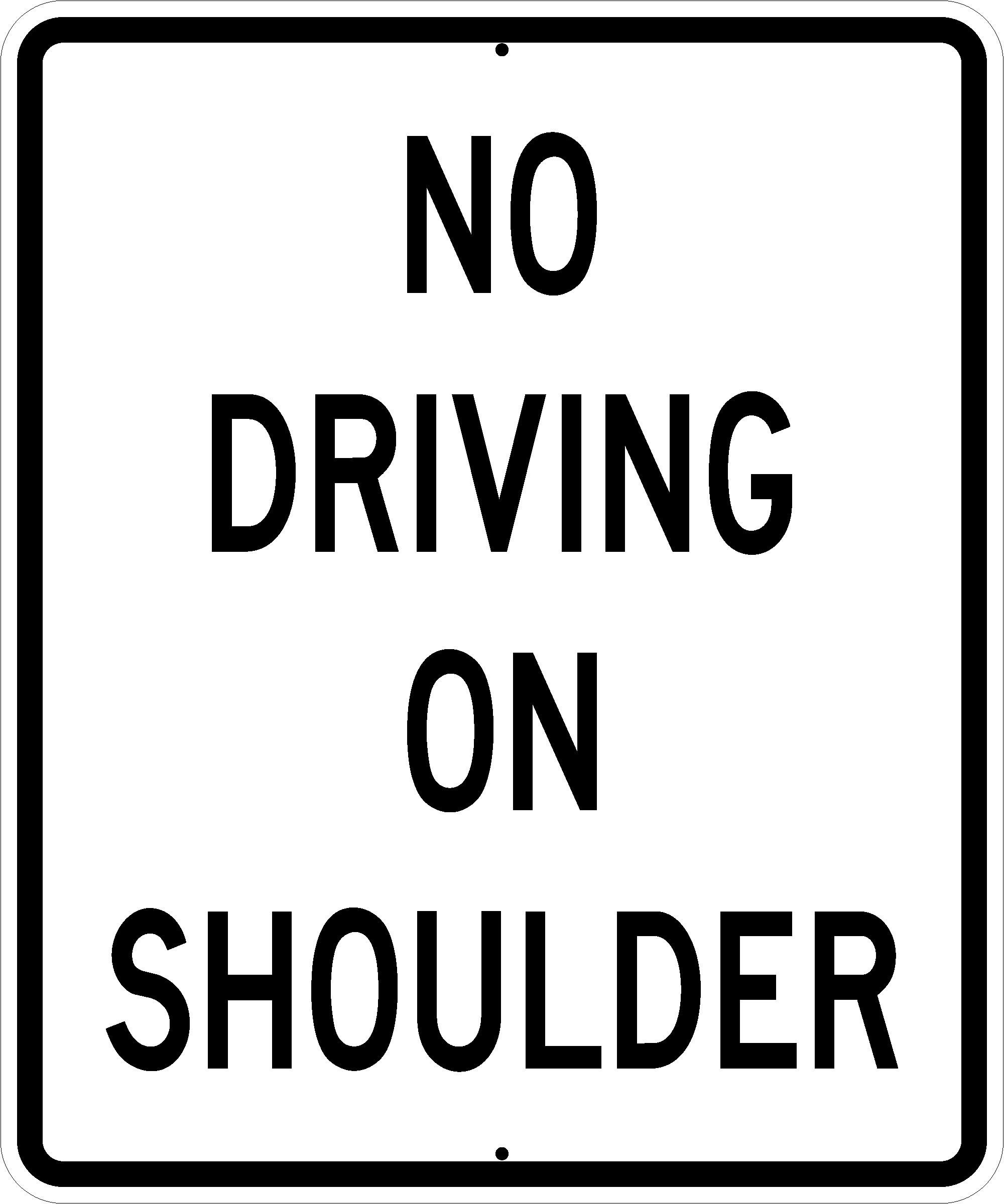 No Driving on Shoulder R4-17