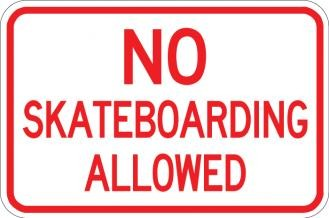 No Skateboarding Allowed