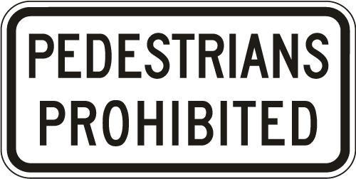 Pedestrians Prohibited R5-10C