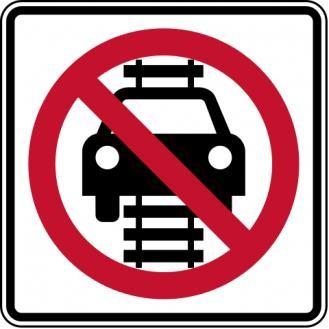 No Motor Vehicles On Tracks Sign