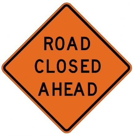 Road Closed Ahead Roll-Up Construction Signs W20-3-RUvvv