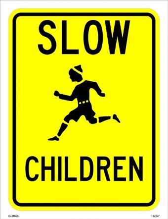 Slow Children Sign W9-11