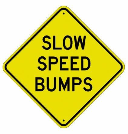 Slow Speed Bumps W9-7