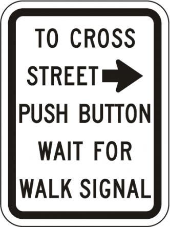 To Cross Street Push Button R10-4a
