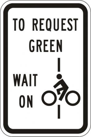 To Request Green Wait On Line R10-22