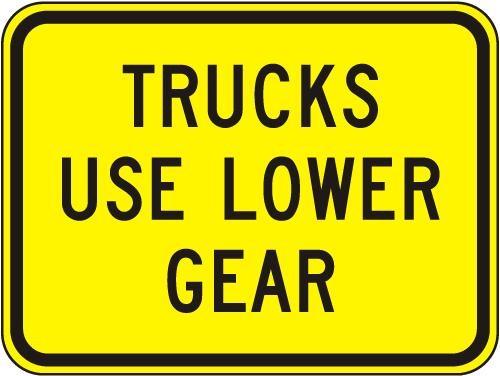 Trucks Use Low Gear Sign W7-2B