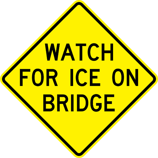 W19-2 Watch For Ice On Bridge Sign