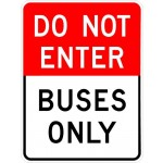 Do Not Enter Buses Only Sign AR-165