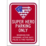 Super Hero Parking Only Sign AR-734