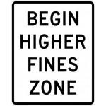 Begin Higher Fines Zone Sign R2-10