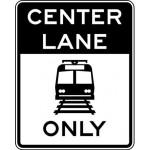 Center Lane Light Rail Only R15-4c