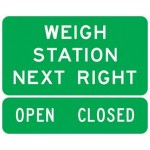 D8-2 Weigh Station Next Right Signs