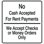 No Cash Accepted For Rent Payments Sign