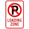 No Park (symbol) Loading Zone Sign