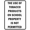 Tobacco Use Not Permitted Signs