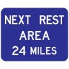 Next Rest Area Distance Sign