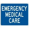 Emergency Medical Care (Plaque) Sign