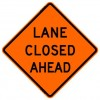 Lane Closed Ahead Roll-Up Construction Signs