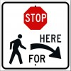 Stop Here for Pedestrians Right Sign