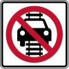 No Motor Vehicles On Tracks Sign