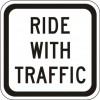 Ride With Traffic (Plaque) Sign