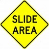 Slide Area Sign