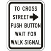 Push Button to Cross Street Wait for Green Signal