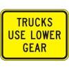 Trucks Use Low Gear Sign